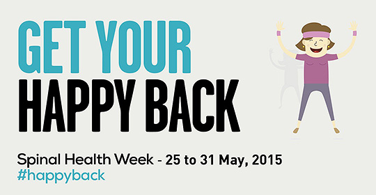 Spinal Health Week – Get Your Happy Back!